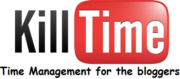 killtime Time Management Tips For The Blogger: The Major Time Absorbers