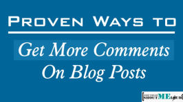 Proven Ways to Get More Comments On Blog Posts