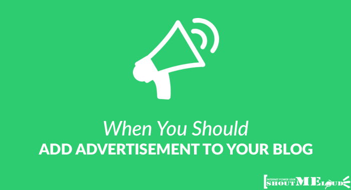 When To Add Advertisement in the Blog