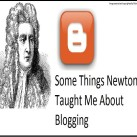 Newton's Law of Blogging : Non Text Book Version