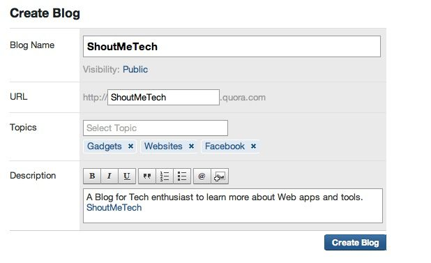 Create Quora blog How to Create a Blog on Quora : Rises as Blogging Platform