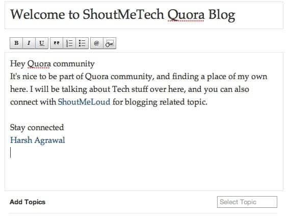 Writing blog post on Quora How to Create a Blog on Quora : Rises as Blogging Platform