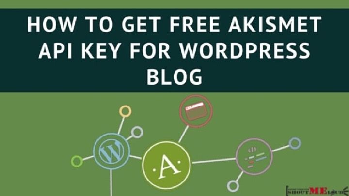 How to Get Free Akismet API Key for WordPress Blog