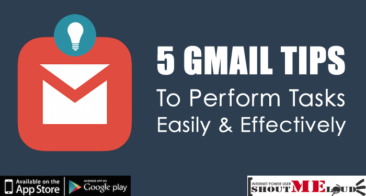 5 Gmail tips to Perform Tasks Easily & Effectively