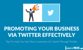 How to Promote Your Business via Twitter Effectively