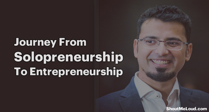 Journey From Solopreneurship To Entrepreneurship