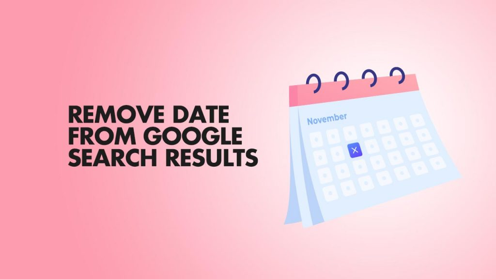 Remove Date From Google Search Results