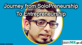 Journey from SoloPreneurship to Entrepreneurship : My Story