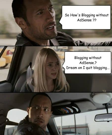 Blogging without AdSense1 Can Bloggers Make Money Without Google AdSense ?