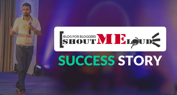 ShoutMeLoud Success Story