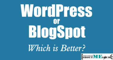 WordPress vs. BlogSpot : Which Is Better & Why?