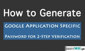 How to Generate Google App Specific Password for 2-Step Verification