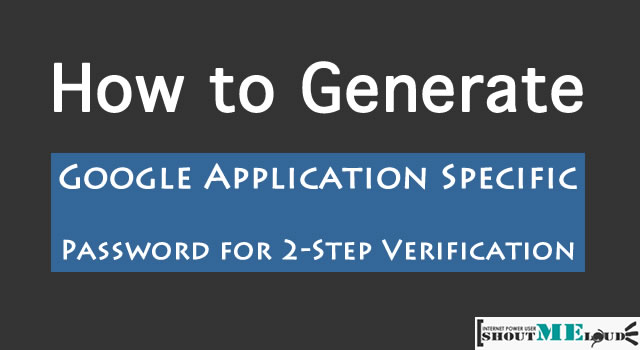 Generate Google Application Specific Password