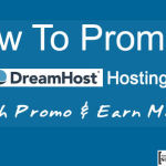 How To Promote DreamHost Hosting With Promo & Earn Money
