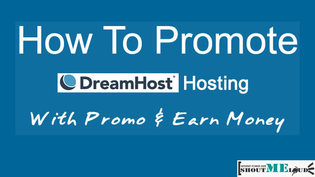 How to generate Dreamhost Promo code & Promote Affiliate Program
