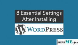 8 Essential Settings after Installing WordPress