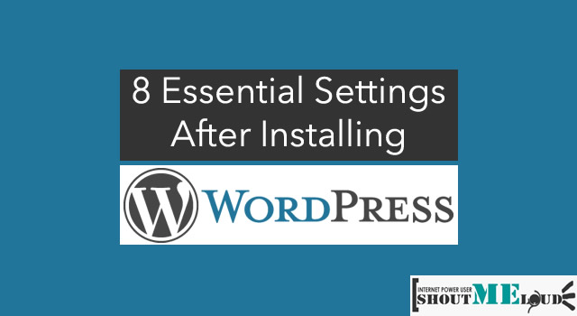 Settings After Installing WordPress