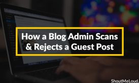 How A Blog Admin Scans and Rejects A Guest Post