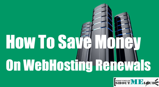 Save Money on Web Hosting Renewal
