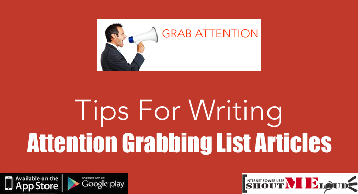 Tips for Attention Grabbing Articles