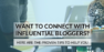 5 Proven Tips to Help You Connect with Influential Bloggers