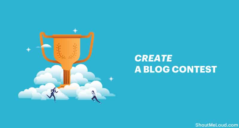 Create a Blog Contest