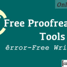 5 Free Online Proofreader Tools for Error-Free Writing