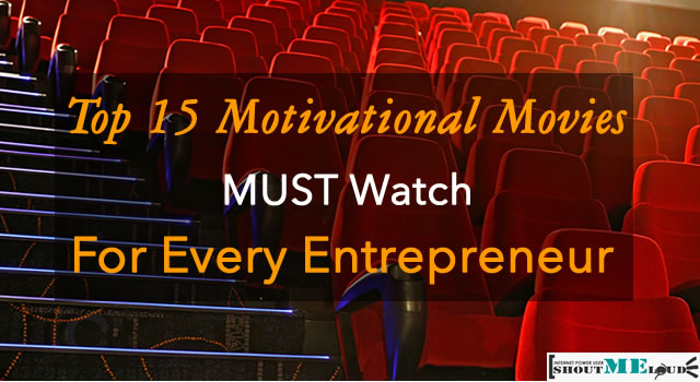 You Are Not An Entrepreneur Yet If You Haven't Seen These Movies