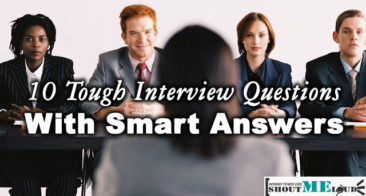 10 Tough Interview Questions With Smart Answers