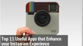 Top 11 Useful Apps that Enhance your Instagram Experience