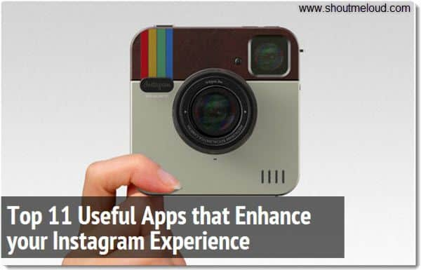 instagram useful apps Top 11 Useful Apps that Enhance your Instagram Experience