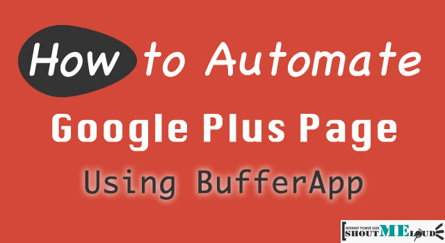 Automate Google Plus Page BufferApp