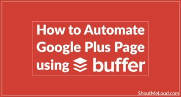 How to Automate Google Plus Page using BufferApp