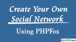 How To Create Your Own Social Network using PHPFOX