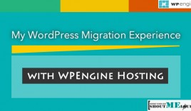 My WordPress Migration Experience with WPEngine Hosting