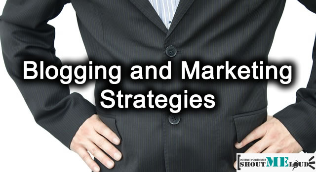 Blogging and Marketing Strategies