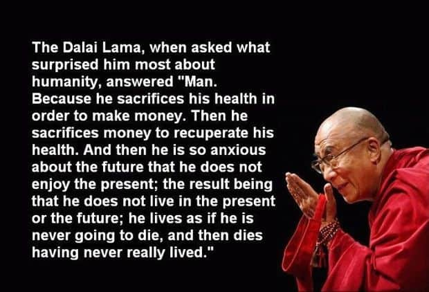 Health quote by Dalai Lama What Everybody Ought to Know About Improving Time Management Skills