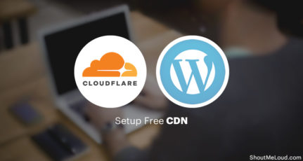 How To Setup Free Cloudflare CDN For Your WordPress Blog