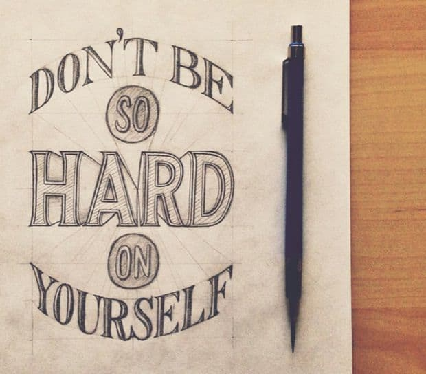 dont be so hard on yourself 6 Things About Entrepreneurship I Wish I Knew Before