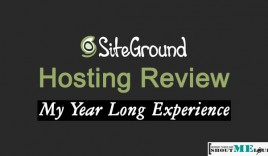 SiteGound Hosting Review : My Year Long Experience