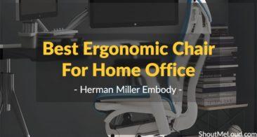 Best Ergonomic Chair For Home Office- Herman Miller Embody