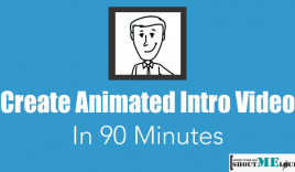 How To Create Animated Intro Video in 90 Minutes?