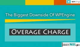 The Biggest Downside Of WPEngine Managed Hosting : Overage Charge