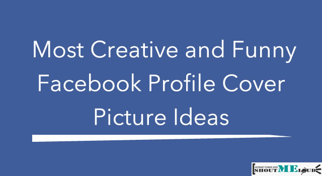 Facebook Profile Cover Ideas