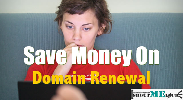 Save Money On Domain Renewal