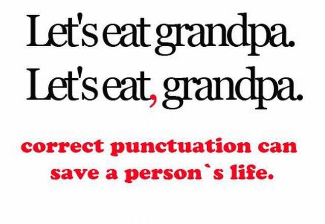 Grammar and Punctuation matter