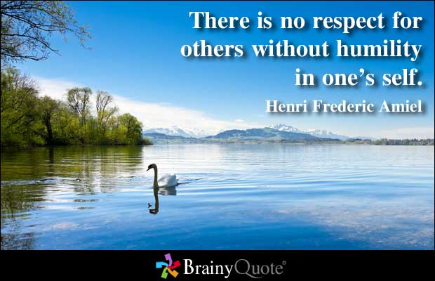 Respect and Humlility