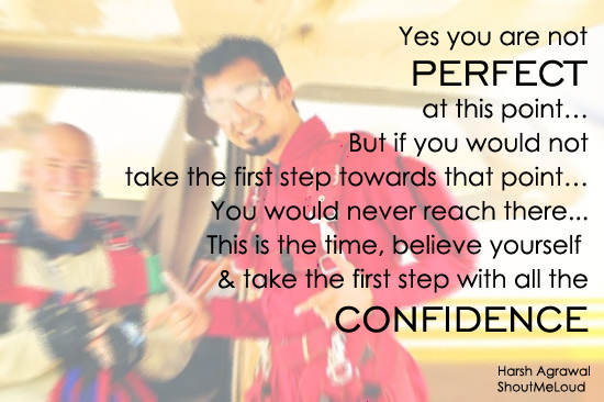 Confidence is perfection 6 Brilliant Tips To Make You Blog like A Pro Blogger