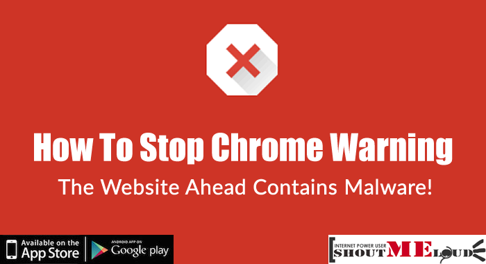 How To Stop Chrome Warning