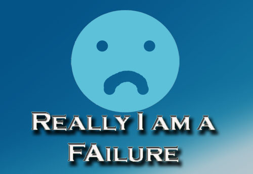 Iamfailure Why Im A Failed Blogger But Im Hopeful For Getting Success